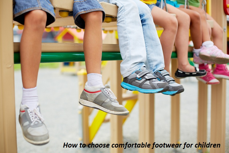 How to choose comfortable footwear for children